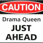 Dealing with Difficult People: The Drama Queen