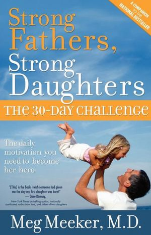 Strong Fathers, Strong Daughters Challenge