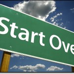 Start Over or Start Again?